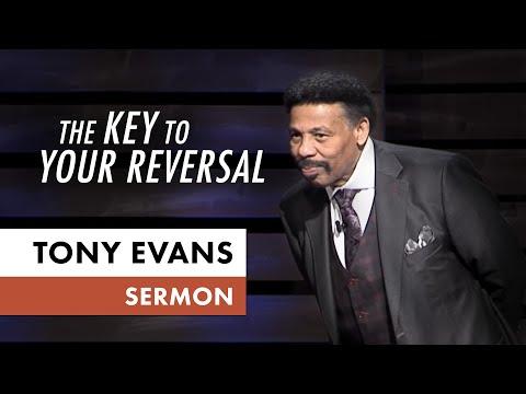 The Key to Your Reversal  Tony Evans Sermon