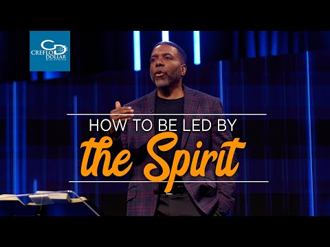 How to Be Led by the Spirit - Episode 2