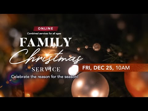 Trinity Christian Centre - Fri 10am (SGT) Christmas Online Service