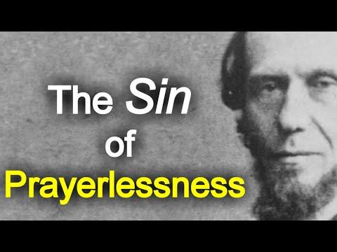 The Sin of Prayerlessness: The Prayer Life - Andrew Murray