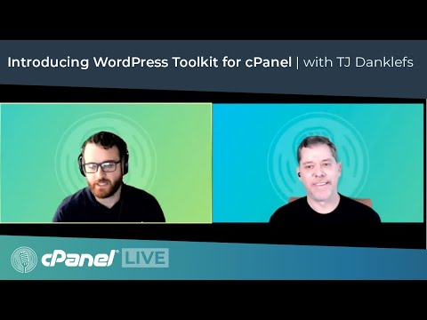 cPanel Live - Introducing WordPress Toolkit for cPanel featuring TJ Danklefs