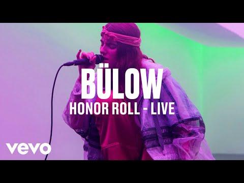 bülow - Honor Roll (Live) | Vevo DSCVR - UC-7BJPPk_oQGTED1XQA_DTw