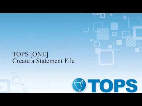 TOPS [ONE] Tutorial: Creating a Statement File