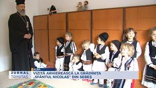 """Vizita arhiereasca la gradinita """"Sfantul Nicolae"""" din Sebes"""