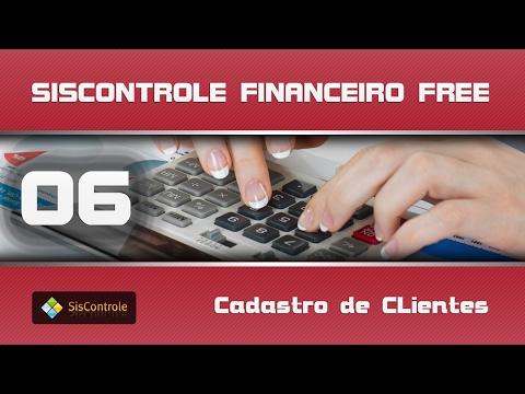 06   Cadastro de Clientes - Curso Siscontrole Financeiro Free