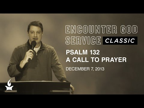 Psalm 132: A Call to Prayer  EGS Classic  Corey Russell  IHOPKC