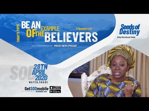 Dr Becky Paul-Enenche - SEEDS OF DESTINY - TUESDAY, 28TH APRIL, 2020