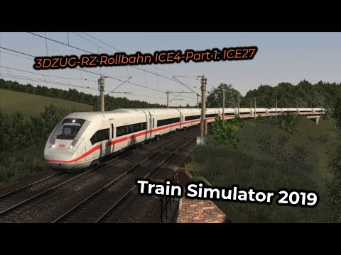 3DZUG-RZ Rollbahn ICE4-Part 1: ICE27 -- Livestream 24/03/2019