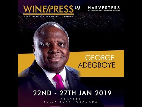 WINEPRESS  One Thing That Is Worth Dying For  Rev. George Adegboye   Mon 21st Jan, 2019  Morning