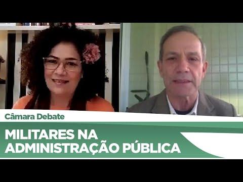 Deputados debatem a Militarização na Administração Pública - 22/07/21