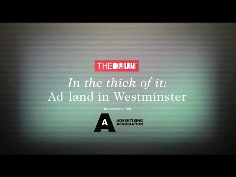 In The Thick of It | Ad Land in Westminster