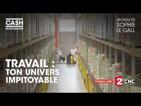 nouvel ordre mondial | Travail : ton univers impitoyable - Cash investigation (intégrale)