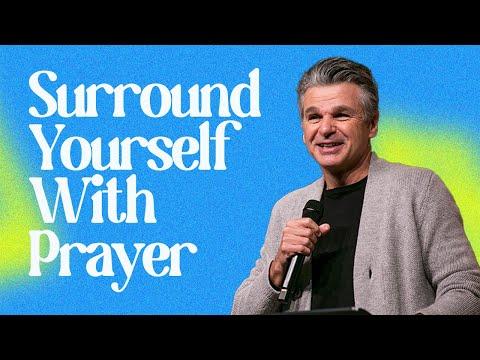 Surround Yourself With Prayer  Pastor Jentezen Franklin