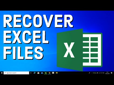 How to Recover Unsaved or Lost Excel Files | Recover an Unsaved or Deleted Excel File (2021)