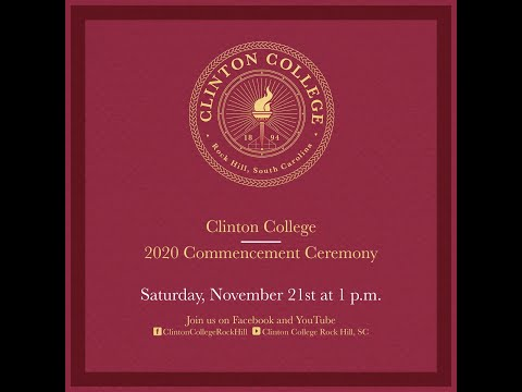 Clinton College Commencement Ceremony Fall 2020