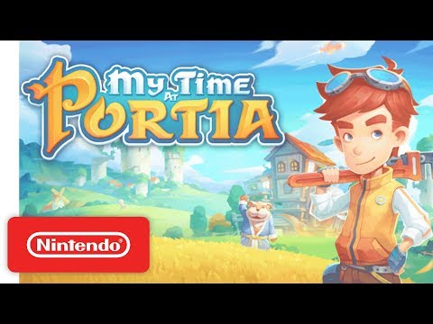 My Time At Portia - Launch Trailer - Nintendo Switch