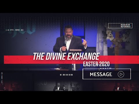 April 12th - Easter At Destiny - The Divine Exchange