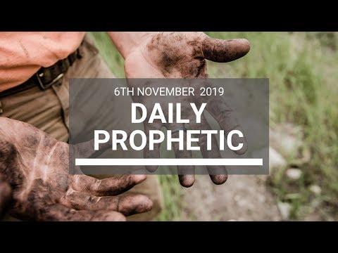Daily Prophetic 6 November Word 7