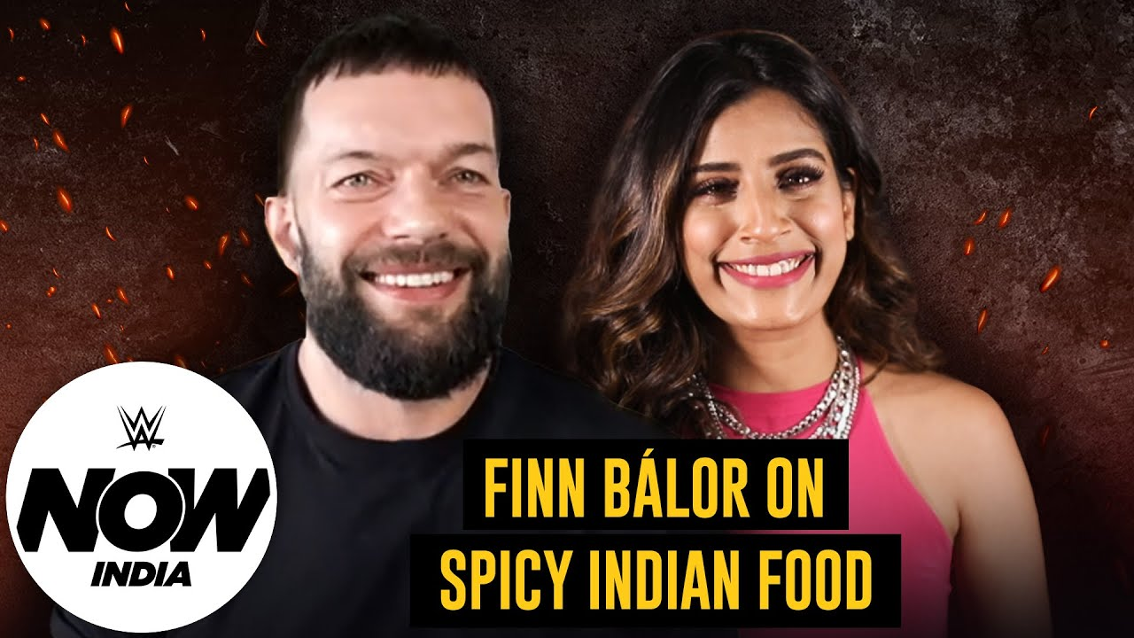 Finn Bálor Recalls His Visit to India and Love for Indian Food: WWE Now India