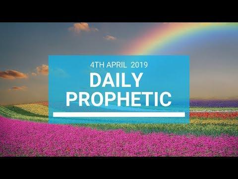 Daily Prophetic 4 April 2019