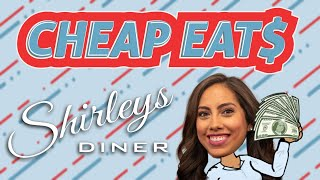 Cheap Eat$: Shirley's Diner