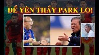 Tranh cãi danh sách Việt Nam đấu Thái Lan : HLV Lê Thụy Hải lên tiếng cực gắt