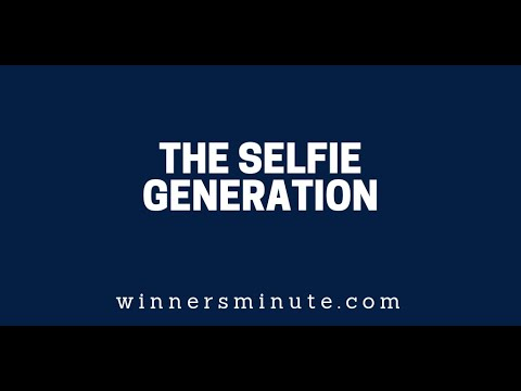 The Selfie Generation  The Winner's Minute With Mac Hammond