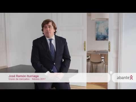 Visión de mercados · José Ramón Iturriaga · Febrero 2017