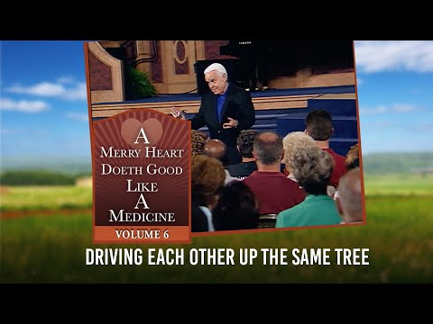 Merry Heart: Driving Each Other Up The Same Tree  Jesse Duplantis