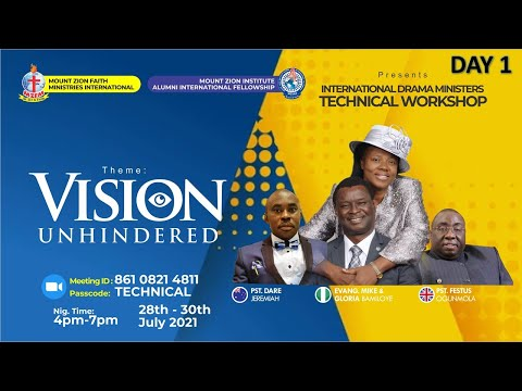 INTERNATIONAL DRAMA MINISTERS TECHNICAL WORKSHOP - UNHINDERED VISION!  DAY 1