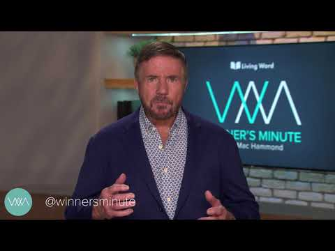 Be Courageous // The Winner's Minute With Mac Hammond