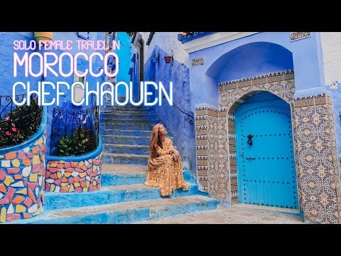 Solo Female Travel in Morocco – Chefchaouen – Episode 1