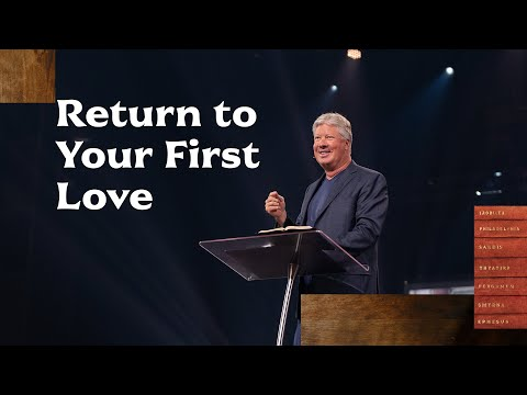 Gateway Church Live  Return to Your First Love by Pastor Robert Morris  September 19