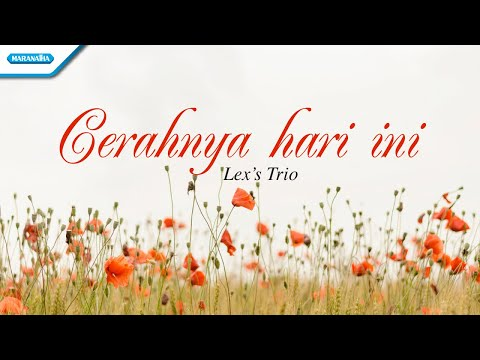 Cerahnya Hari Ini - Wedding Songs - Lex's Trio (with lyric)