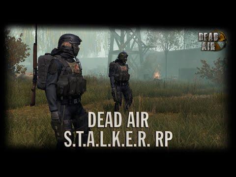 S.T.A.L.K.E.R Dead Air RP [DayZ]   День 13 (Спасение сотрудника)
