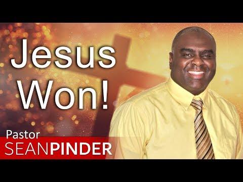JESUS WON - BIBLE PREACHING  PASTOR SEAN PINDER