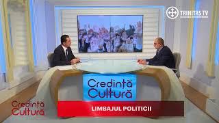 Credinta si Cultura. Limbajul politicii (14 01 2018)