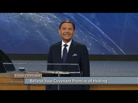 Believe Your Covenant Promise of Healing