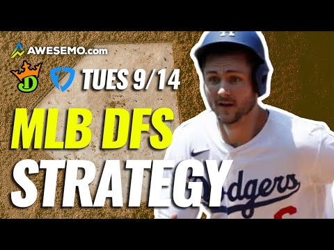 MLB DFS Strategy Show: Daily Fantasy Baseball Picks for DraftKings & FanDuel   Today Tuesday 9/14