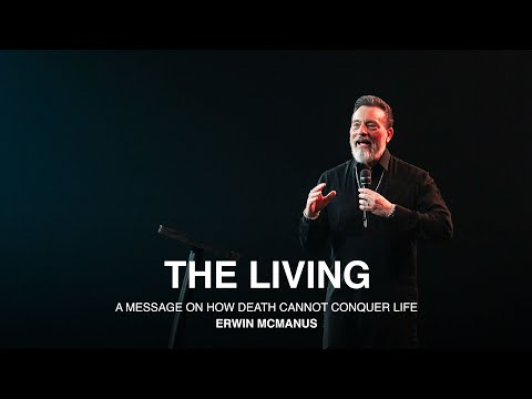 THE LIVING  Erwin McManus - MOSAIC:ONLINE  Easter Message 2020