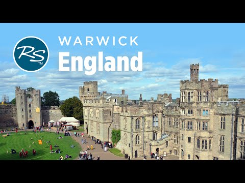 Warwick, England: Medieval Castle - Rick Steves' Europe Travel Guide - Travel Bite photo