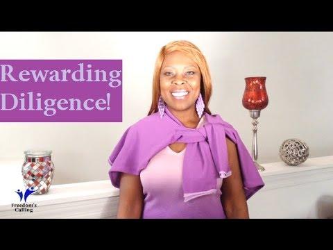 WEDNESDAY WORD: God is Rewarding Diligence
