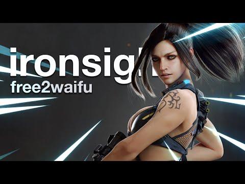 Ironsight Is Free2Waifu