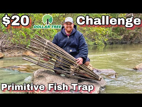 7 Day $20 Dollar Store Survival Challenge - Day 4 - Primitive Fish Trap