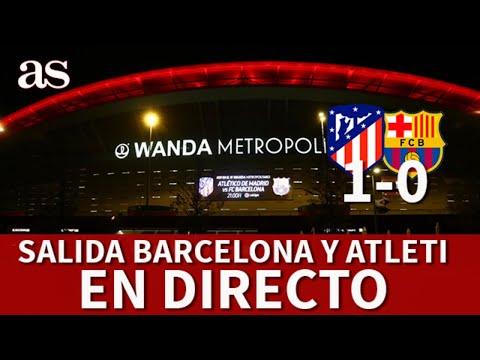 ATLÉTICO MADRID 1 BARCELONA 0 | En DIRECTO las salidas del WANDA | Diario AS