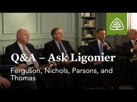 Ask Ligonier with Ferguson, Nichols, Parsons, and Thomas