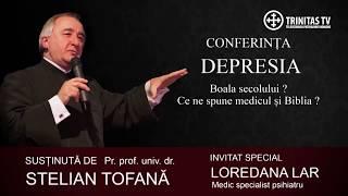 """Conferinta """"Depresia, boala secolului. Ce ne spune medicul si Biblia?"""