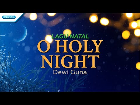 Dewi Guna - O, Holy Night