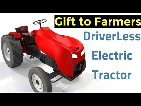 India's First Driverless Electric Tractor - A Gift to Farmers