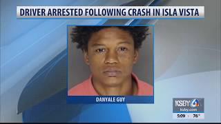 Driver arrested following crash in Isla Vista that injured pedestrians, damaged cars, building